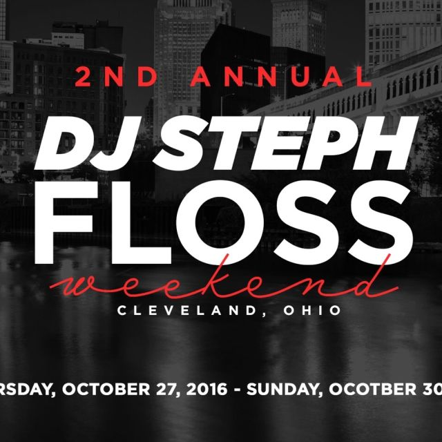 2nd Annual DJ Steph Floss Weekend